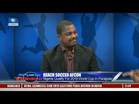 Nigeria Beat Egypt To Qualify For 2019 Beach Soccer World Cup In Paraguay Pt.1 |Sports Tonight|