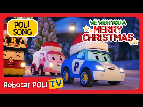 ♫ We Wish You A Merry Christmas  | Robocar POLI | Chistmas Carol