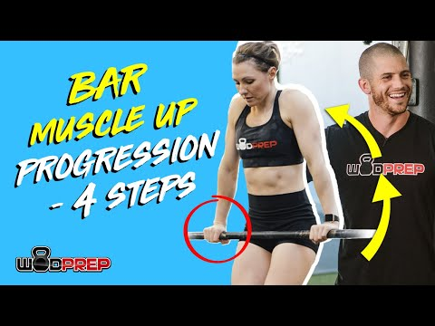 Bar Muscle Up Progression (Simple 4-Step WODprep Tutorial)