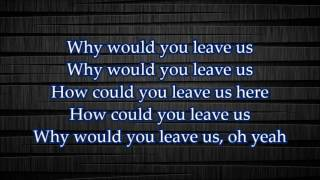 Video NF How Could You Leave Us Lyrics download in MP3, 3GP, MP4, WEBM, AVI, FLV January 2017
