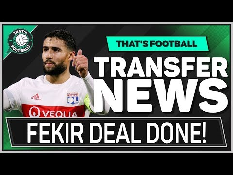 Nabil FEKIR To LIVERPOOL Done Deal! LATEST TRANSFER NEWS