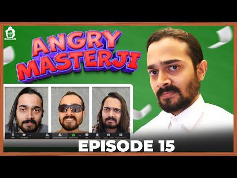 BB Ki Vines- | Angry Masterji- Part 15 |