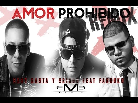 Baby Rasta y Gringo – Amor Prohibido (Official Remix) ft. Farruko