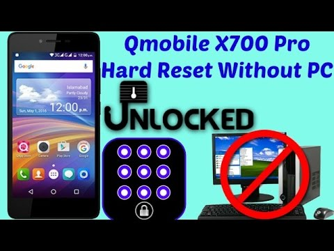 Pattern Lock Qmobile X700 Pro Hard Reset Done Without PC