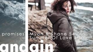 Promises (Myon & Shane 54 Summer of Love Mix) Andain