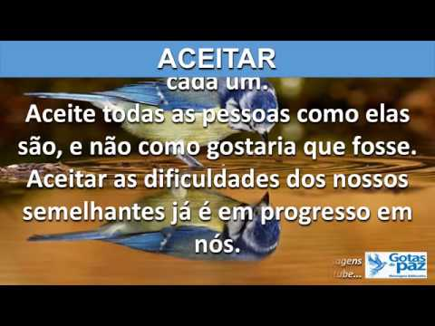 ACEITAR(ÁUDIO) - GOTASDEPAZ - MENSAGENS EDIFICANTES