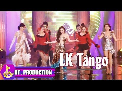 Liên Khúc Tango   [Official] - Thời lượng: 8 phút, 8 giây.