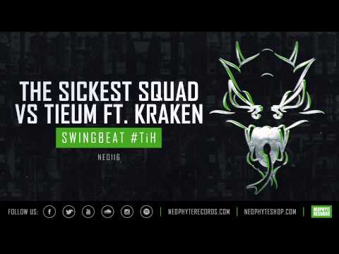 The Sickest Squad vs Tieum ft. Kraken - Swingbeat #TiH