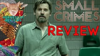 Nonton Small Crimes (2017) Movie Review Film Subtitle Indonesia Streaming Movie Download