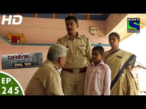 Crime Patrol Dial 100 – क्राइम पेट्रोल – Begunaah – Episode 245 – 23rd September, 2016