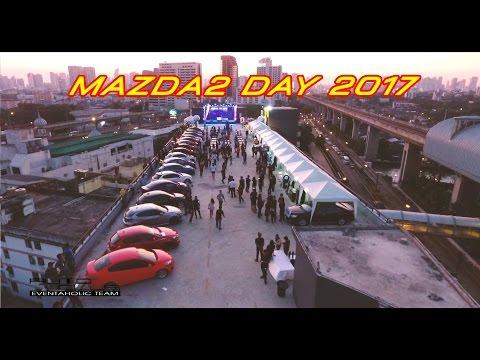 ไฮไลท์งาน Mazda 2 Day 2017 ฉลองสติ๊กเกอร์ครบ 2000 คัน & EDM Rooftop Party