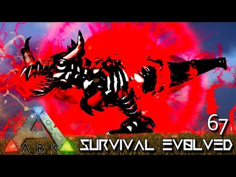 ARK: SURVIVAL EVOLVED - NEW BEAST OF DARKNESS TAMED E67 !!! ( ARK EXTINCTION CORE MODDED )