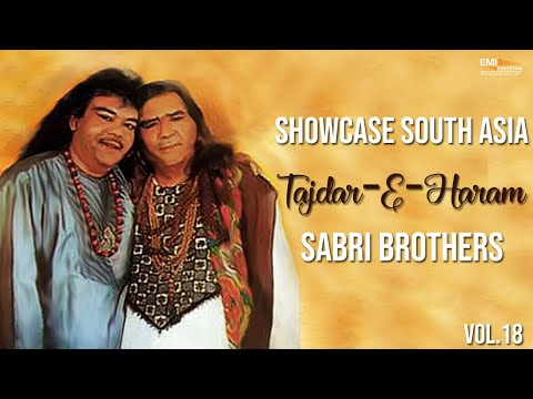 Video Tajdar-E-Haram | Sabri Brothers Songs download in MP3, 3GP, MP4, WEBM, AVI, FLV January 2017