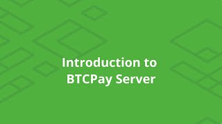 BTCPay - Introduction