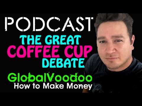 THE GREAT COFFEE MUGS DEBATE | HOW TO MAKE MONEY SELLING | PODCAST