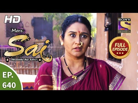 Mere Sai - Ep 640 - Full Episode - 6th March, 2020