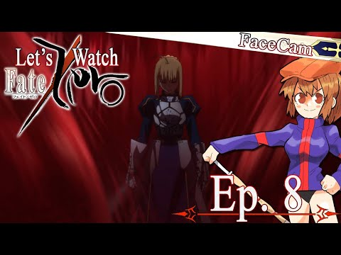 Let's Watch Fate/Zero - Episode 8 [Commentary W/ Facecam]