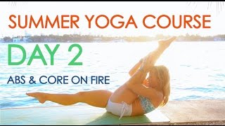 Video Day 2 Summer Yoga - Abs and Core on Fire MP3, 3GP, MP4, WEBM, AVI, FLV Maret 2018