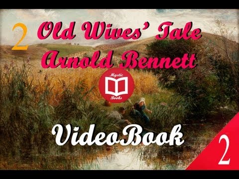 Old Wives' Tale By Arnold Bennett (Book II Constance) Full