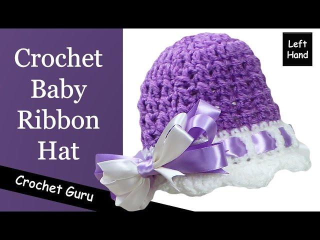 Crochet Baby Ribbon Hat Baby Hat Pattern Lef ...