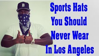 Video Sports Hats You Should Never Wear In Los Angeles MP3, 3GP, MP4, WEBM, AVI, FLV Desember 2018