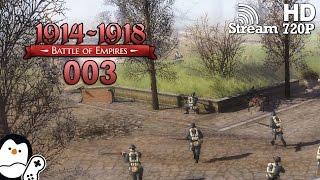 Battle of Empires : 1914-1918 #03 - Einfach nicht einfach ist [German] Short Let's Play [Gameplay]