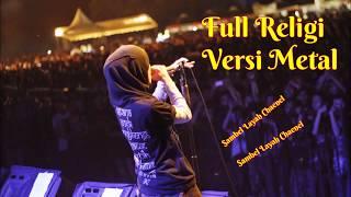 Download Lagu Ful Religi Versi Metal ~ Menyentuh Hati Mp3