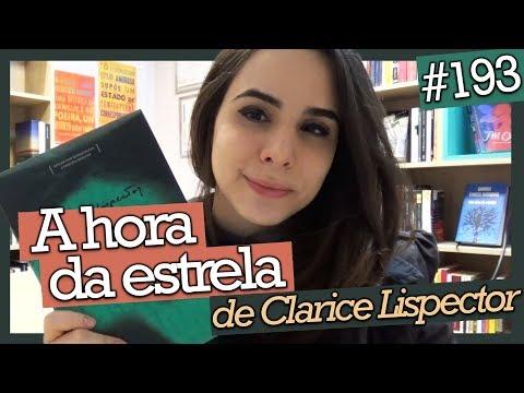 A HORA DA ESTRELA, DE CLARICE LISPECTOR (#193)