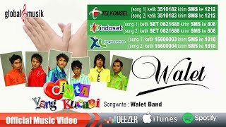 Walet Band - Cinta Yang Kucari (Official Lyric Video)