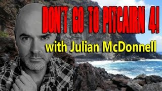 Russell Scott (Don't Go To Pitcairn) interviews Take Me To Pitcairn Documentary star and director Julian McDonnell. LIKE! COMMENT! SUBSCRIBE!