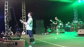 Tony Q Rastafara - Kangen Live Sidoarjo
