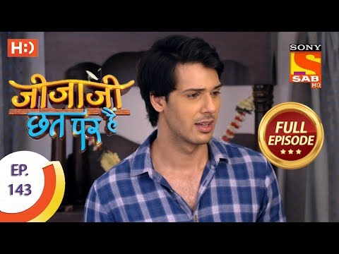 Jijaji Chhat Per Hai - Ep 143 - Full Episode - 26th July, 2018