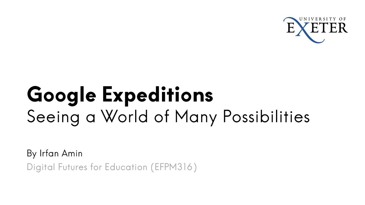 Google Expeditions – Seeing a World of Many Possibilities