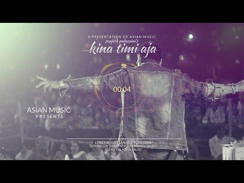 (Kina Timi Aja by Sanjeeb Pudasaini    Lyrical Official Video    Asian Music - Duration: 3 minutes, 18 seconds.)