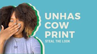 STEAL THE LOOK apresenta: como fazer Cow Print na make e nas unhas