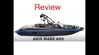 Review of Axis A24 2014 Wakeboard Boat