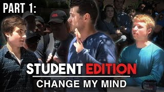 THE STUDENTS DEBATE! (Part 1) | Change My Mind