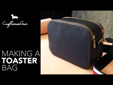 Toaster Bag Making #LeatherAddict EP44