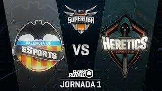 SUPERLIGA ORANGE - VALENCIA CF ESPORTS VS TEAM HERETICS - Jornada 1 - #SuperligaOrangeCR1