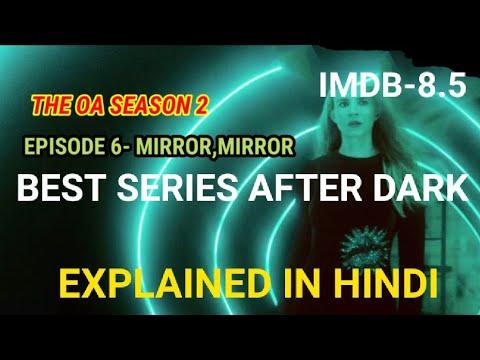 The OA season 2 episode 6 EXPLAINED IN HINDI