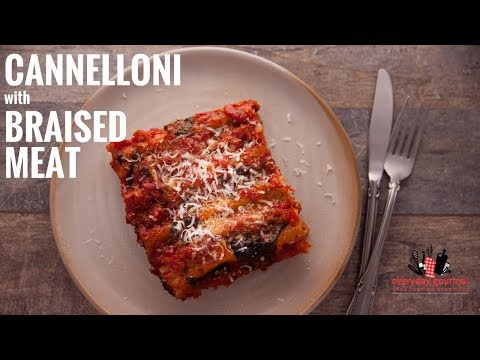 San Remo Cannelloni with Braised Meat | Everyday Gourmet S6 E31