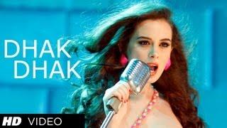 Dhak Dhak Karne Laga - Song