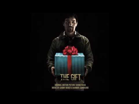 The Gift Soundtrack ᴴᴰ