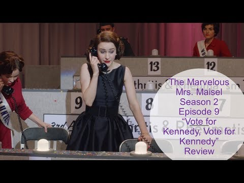 """The Marvelous Mrs  Maisel Season 2 Episode 9 """"Vote for Kennedy, Vote for Kennedy"""" Review"""
