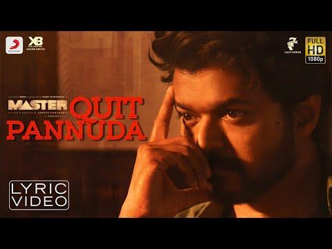 Master - Quit Pannuda Lyric | Thalapathy Vijay | Anirudh Ravichander | Lokesh Kanagaraj
