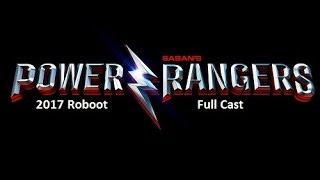 Power Rangers (2017 Reboot) Full Cast