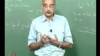 Mod-09 Lec-22 Transport Properties: Diffusion&Electrostatic Field Effects