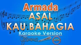 Video Armada - Asal Kau Bahagia (Karaoke Lirik Tanpa Vokal) by GMusic MP3, 3GP, MP4, WEBM, AVI, FLV November 2017