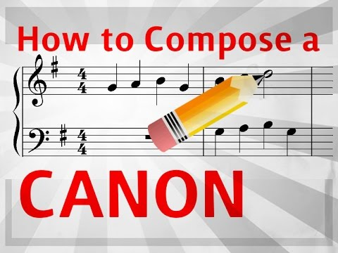 How to Compose a Canon or Round - [Easy music composition]