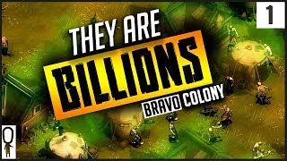 Video THEY ARE BILLIONS Gameplay Part 1 - COLONY BRAVO BEGINS - Let's Play Walkthrough MP3, 3GP, MP4, WEBM, AVI, FLV Januari 2019